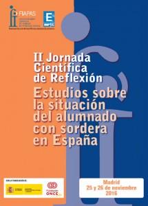 """II Jornada Científica de Reflexión """"Estudios sobre la situación del alumnado con sordera en España"""""""