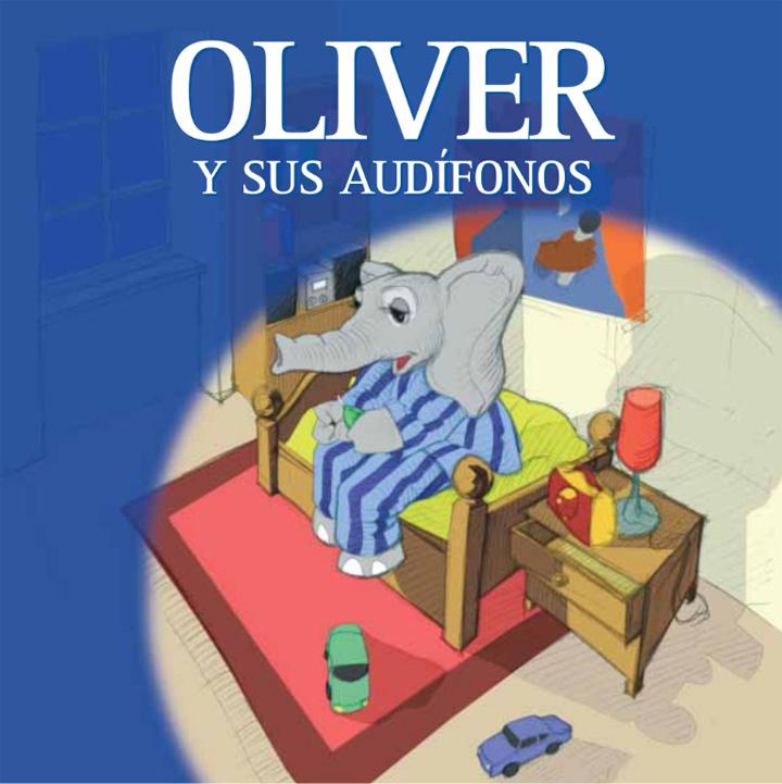 """Portada del cuento """"Oliver y sus audífonos"""""""