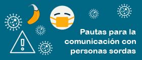 Pautas generales de comunicación con las personas sordas